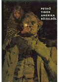 Amerika közelről - Pethő Tibor
