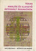 Texas - Analóg és illesztő integrált áramkörök - Pippenges, D. E., McCollum, C. L.
