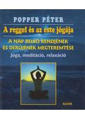 A reggel és az este jógája - CD-vel - Popper Péter