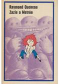 Zazie a metrón - Queneau, Raymond