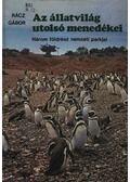 Az állatvilág utolsó menedékei - Rácz Gábor