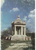Ópusztaszer - Nemzeti Emlékpark - Rappai Zsuzsa