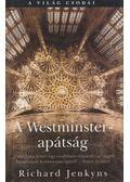 A Westminster-apátság - Richard Jenkyns