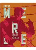 Védett férfiak - Robert Merle