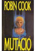 Mutáció - Robin Cook