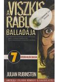 A viszkis rabló balladája - Rubinstein, Julian