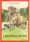 A dzsungel könyve - Rudyard Kipling