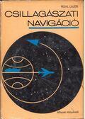 Csillagászati navigáció - Rühl Lajos