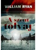 A szent tolvaj - RYAN, WILLIAM