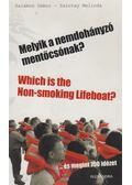 Melyik a nemdohányzó mentőcsónak? - Which is the Non-smoking Lifeboat? - Salamon Gábor, Zalotay Melinda