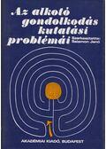 Az alkotó gondolkodás kutatási problémái - Salamon Jenő