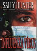 Influenzavírus - Sally Hunter