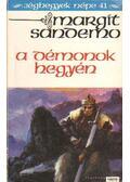 A démonok hegyén - Sandemo, Margit