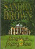 Érzékek fogságában - Sandra Brown