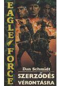 Szerződés vérontásra - Schmidt, Dan