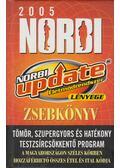 Norbi update-zsebkönyv 2005 - Schobert Norbert