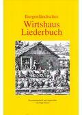 Burgenlandisches Wirtshaus Liederbuch - Sepp Gmasz