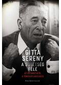 A sötétség felé - Sereny, Gitta