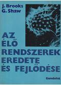 Az élő rendszerek eredete és fejlődése - Shaw, G., Brooks, J.