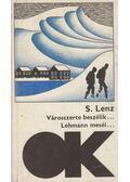 Városszerte beszélik...Lehmann meséi - Siegfried LENZ