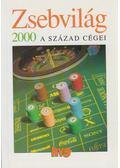 Zsebvilág 2000 - A század cégei - Simon Ákos, Vass Péter