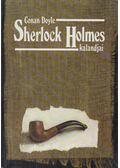 Sherlock Holmes kalandjai - Sir Arthur Conan Doyle