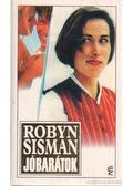 Jóbarátok - Sisman, Robyn