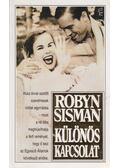 Különös kapcsolat - Sisman, Robyn