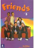 Friends 3. - Skinner, Carol, Kilbey, Liz