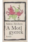 A Motl gyerek - Sólem Áléchem