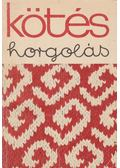 Kötés-horgolás 1972 - Soltész Nagy Anna