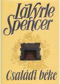 Családi béke - Spencer, LaVyrle