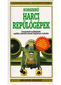 Korszerű harci repülőgépek - Spick, Mike, Ripley, Tim