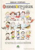 Gyermekbetegségek A-Z - Stoppard, Miriam