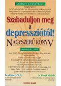 Szabaduljon meg a depressziótól! - Les Carter,  Frank Minirth