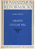 Abafáji Gyulay Pál - Szabó György