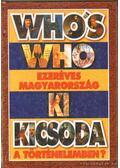 Who's Who - Ezeréves Magyarország - Ki kicsoda a történelemben? - Szabolcs Ottó, Závodszky Géza