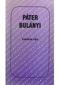 Páter Bulányi - Szakolczay Lajos