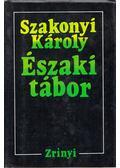 Északi tábor (dedikált) - Szakonyi Károly