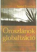 Oroszlánok és globalizáció - Szalai Erzsébet