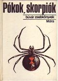 Pókok, skorpiók - Szalkay József