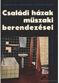 Családi házak műszaki berendezései - Szántó Miklós, Simon Pál, Marton Pál