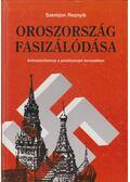 Oroszország fasizálódása - Szemjon Reznyik