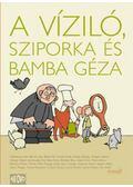 A víziló, Sziporka és Bamba Géza - Szoboszlai Margit