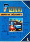 Fizikai feladatok gyűjteménye I. - Szokolai Tibor