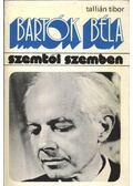 Bartók Béla - Tallián Tibor