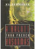 A halott hasonmás - Tana French