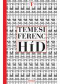 Híd - Temesi Ferenc