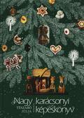 Nagy karácsonyi képeskönyv - Tészabó Júlia