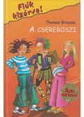 A csereboszi - Thomas Brezina